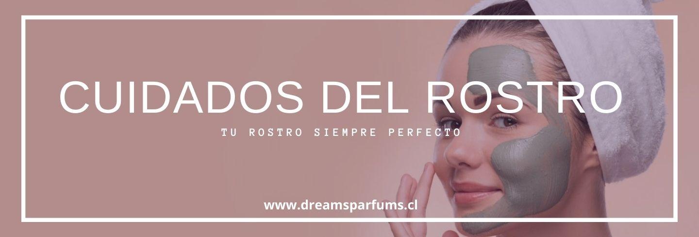 Cuidados del rostro - DreamsParfums.cl