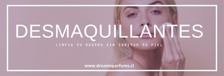 Limpieza de la piel y desmaquillantes - DreamsParfums.cl