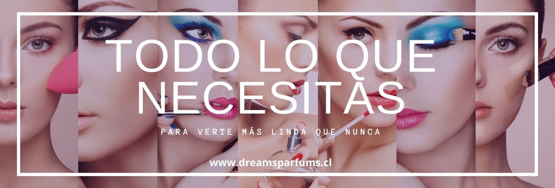 Maquillaje - DreamsParfums.cl